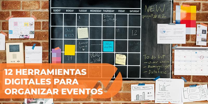 12 herramientas digitales para organizar eventos