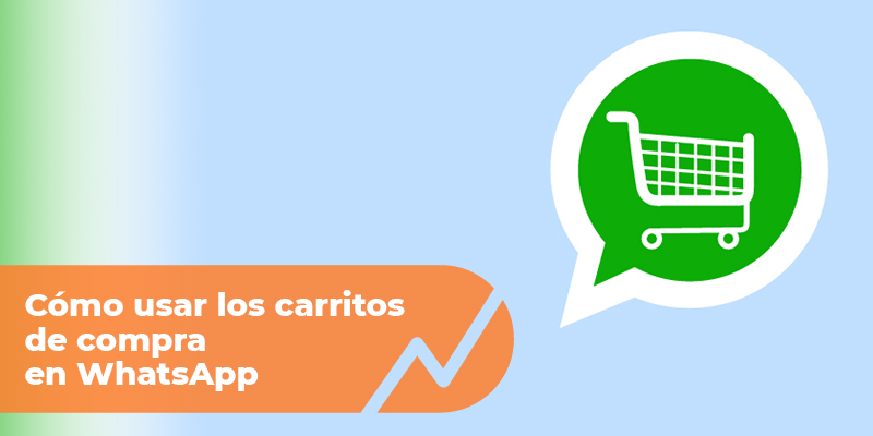 carritos de compra whatsapp